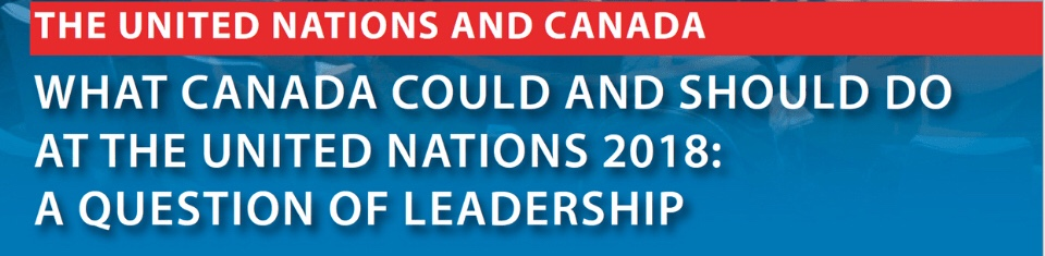 New Book : What Canada Could and Should do at the United Nations 2018: A Question of Leadership